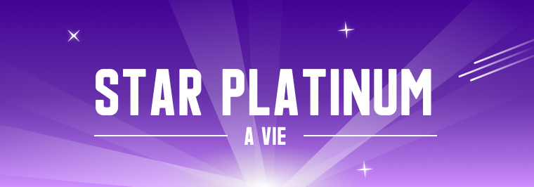 Star Platinum - A vie